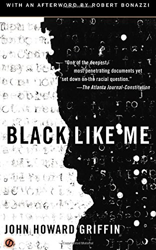 a review of the book black like me by john howard griffin